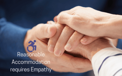 Reasonable Accommodation requires Empathy